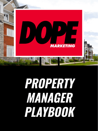 The Dope Marketing Property Manager Playbook